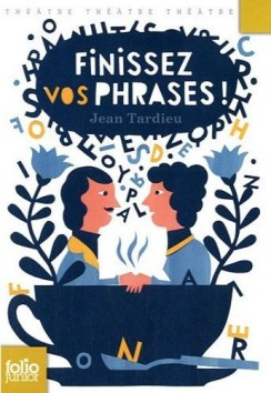 Finissez vos phrases !