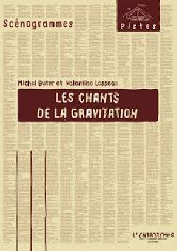 Les chants de la gravitation