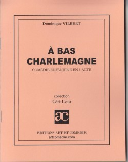 A bas Charlemagne