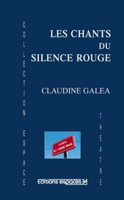 Les Chants du silence rouge