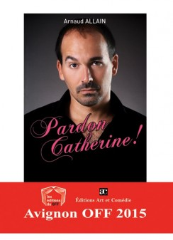 Pardon Catherine !