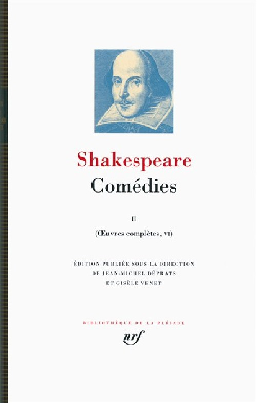 Shakespeare, Comédies II, Oeuvres complètes, tome VI