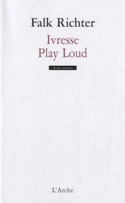 Ivresse / Play loud