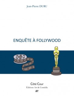 Enquête à Follywood
