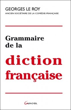 Grammaire de la diction...