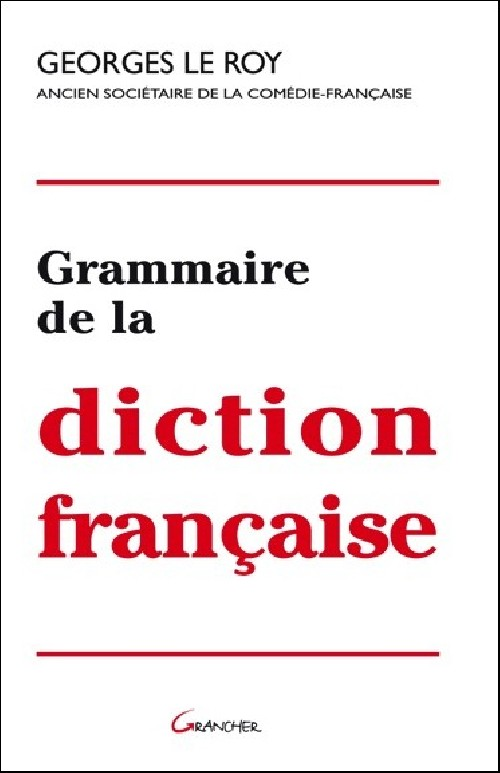 Grammaire de la diction francaise