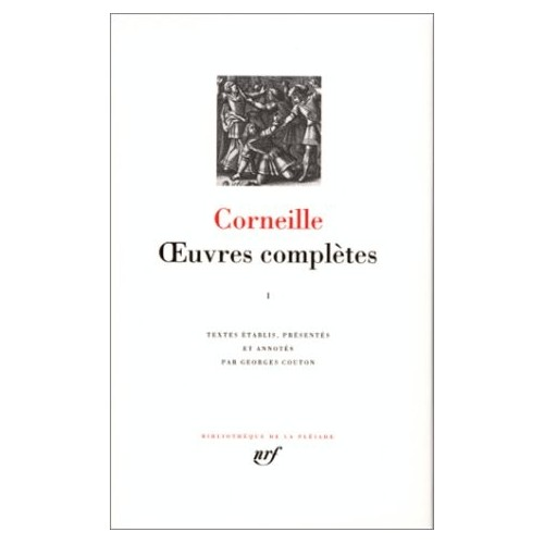 Corneille - Oeuvres complètes I