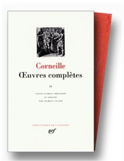 Corneille - Oeuvres complètes II