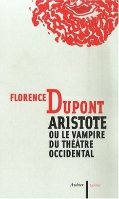 Aristote ou le vampire du théâtre occidental