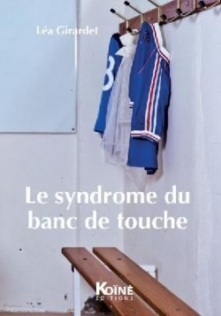 Le syndrome du banc de touche