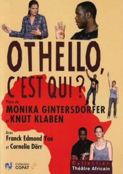 Othello, c'est qui? DVD