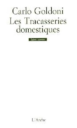 Tracasseries domestiques