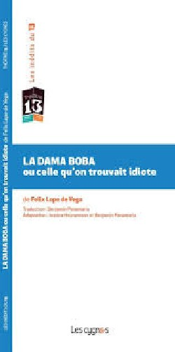 La dama boba ou celle qu'on...