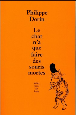 Le chat n'a que faire des...