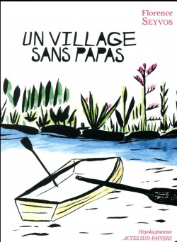 Un village sans papas