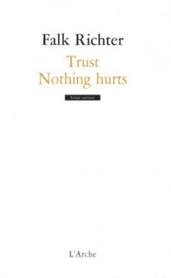 Trust/Nothing hurts de Richter Falk