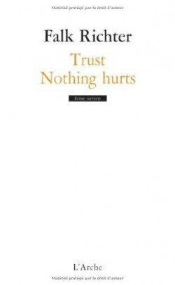 Nothing hurts (précéd de Trust)